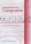Young Scholar's Guide to Composers