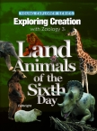 Apologia Zoology 3 Land Animals of the Fifth Day