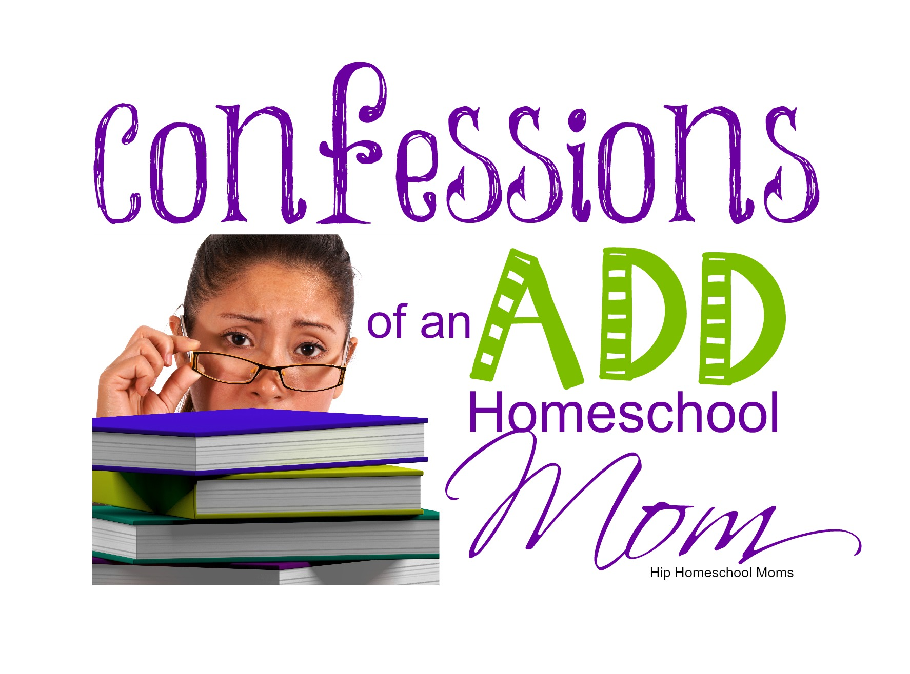 Confessions of an ADD Homeschool Mom