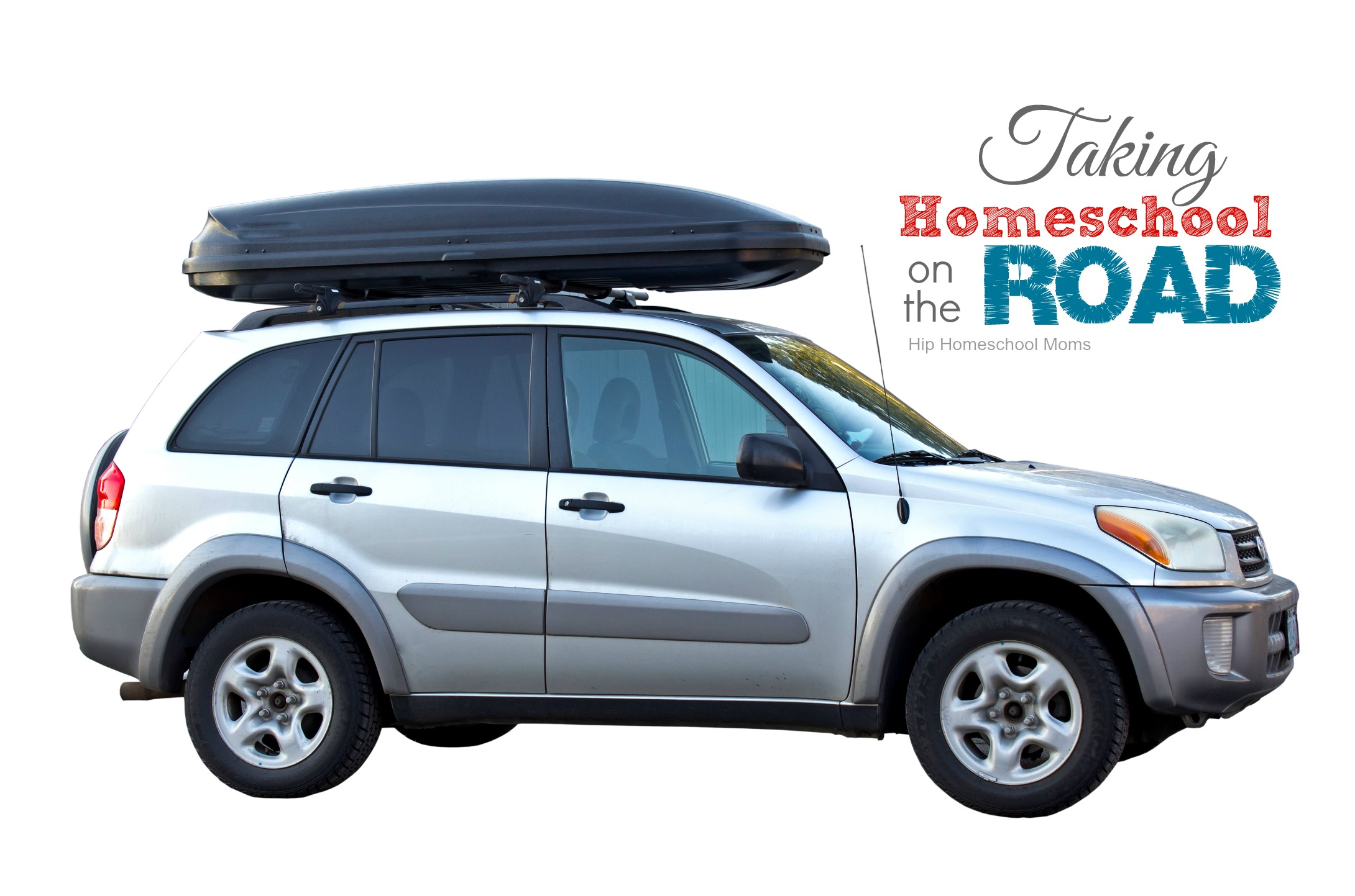 Taking Your Homeschool on the Road