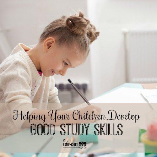 Helping Your Children Develop Good Study Skills