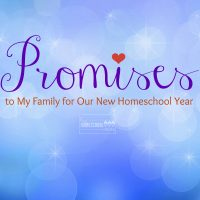 Promises to make to yourself and your family for your best homeschool year yet!