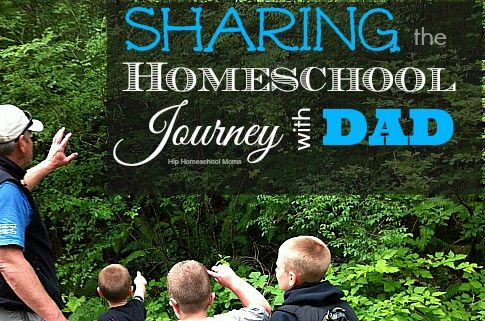 Sharing the Homeschool Journey with Dad