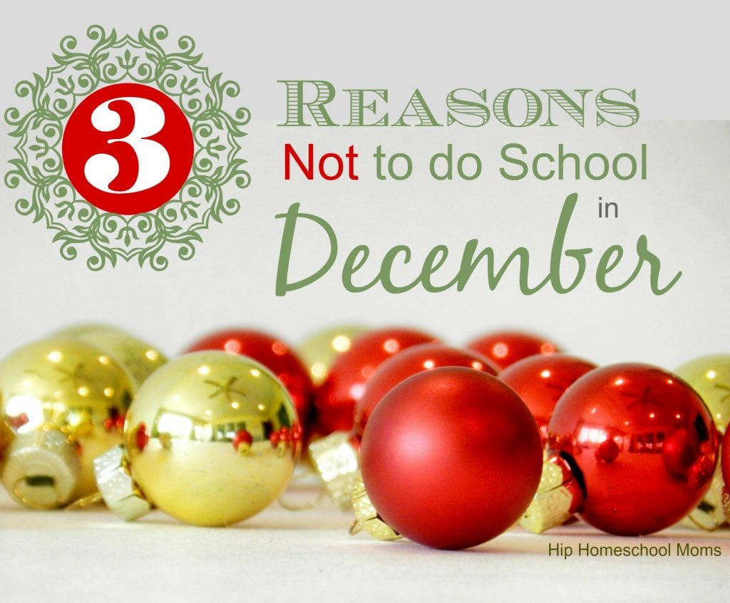 3 reasons not to do school in December
