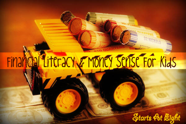 Financial Literacy & Money Sense For Kids