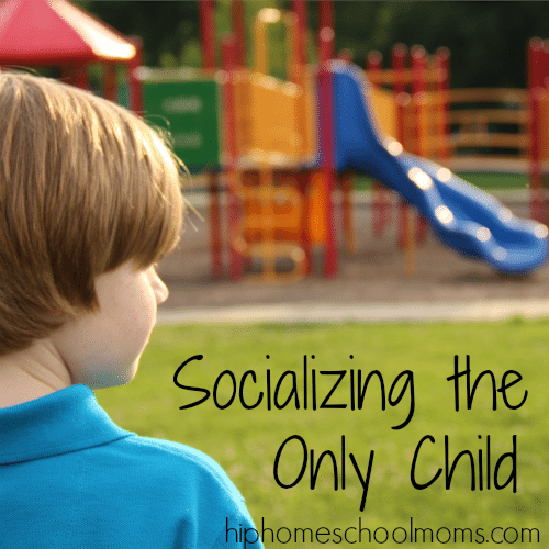 Hip Homeschool Moms: socializing the only child