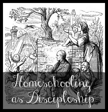 HHM homeschooling as discipleship