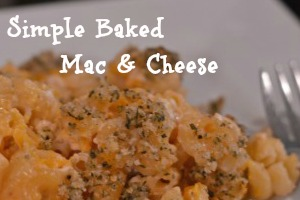 Simple Baked Mac and Cheese