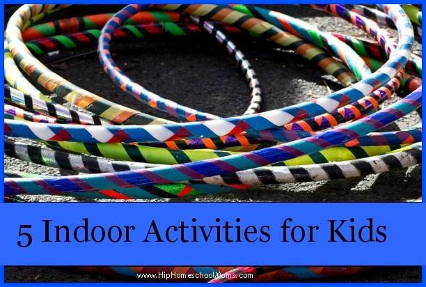 5 Indoor Activities for Kids Pinnable Image
