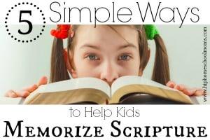 5 Simple Ways to Help Kids Memorize Scripture