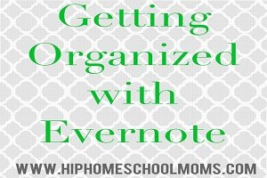 Getting Organized with Evernote