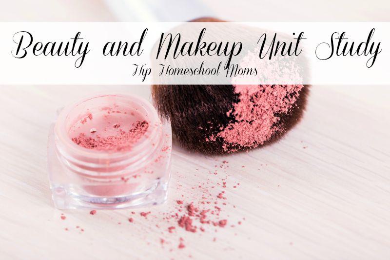 Beauty and Makeup Unit Study