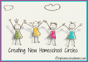 Creating New Homeschool Circles