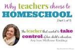 Why Some Teachers Homeschool:  Taking Control