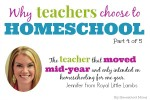 Why Some Teachers Homeschool:  Temporary Solution After Moving