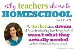 Why Some Teachers Homeschool: Dreams vs Reality