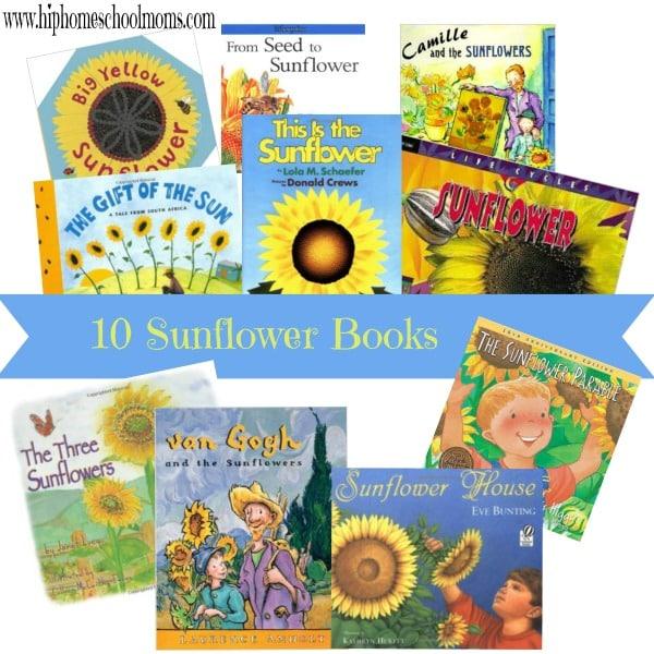 10 Sunflower Books   hip Homeschool Moms