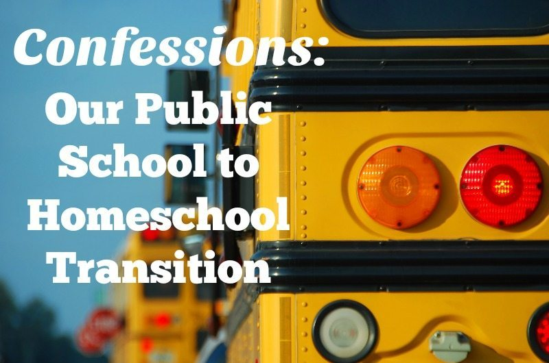 Confessions: Our Public School to Homeschool Transition