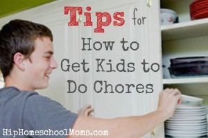 Tips for Getting Kids to Do Chores
