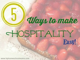 5 Ways to Make Hospitality Easy