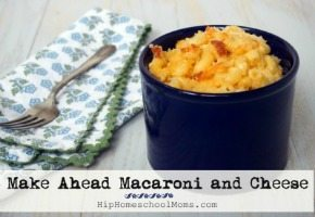 Make Ahead Macaroni and Cheese Recipe