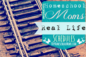 Working Homeschool Moms - Real Life Schedules FEATURED