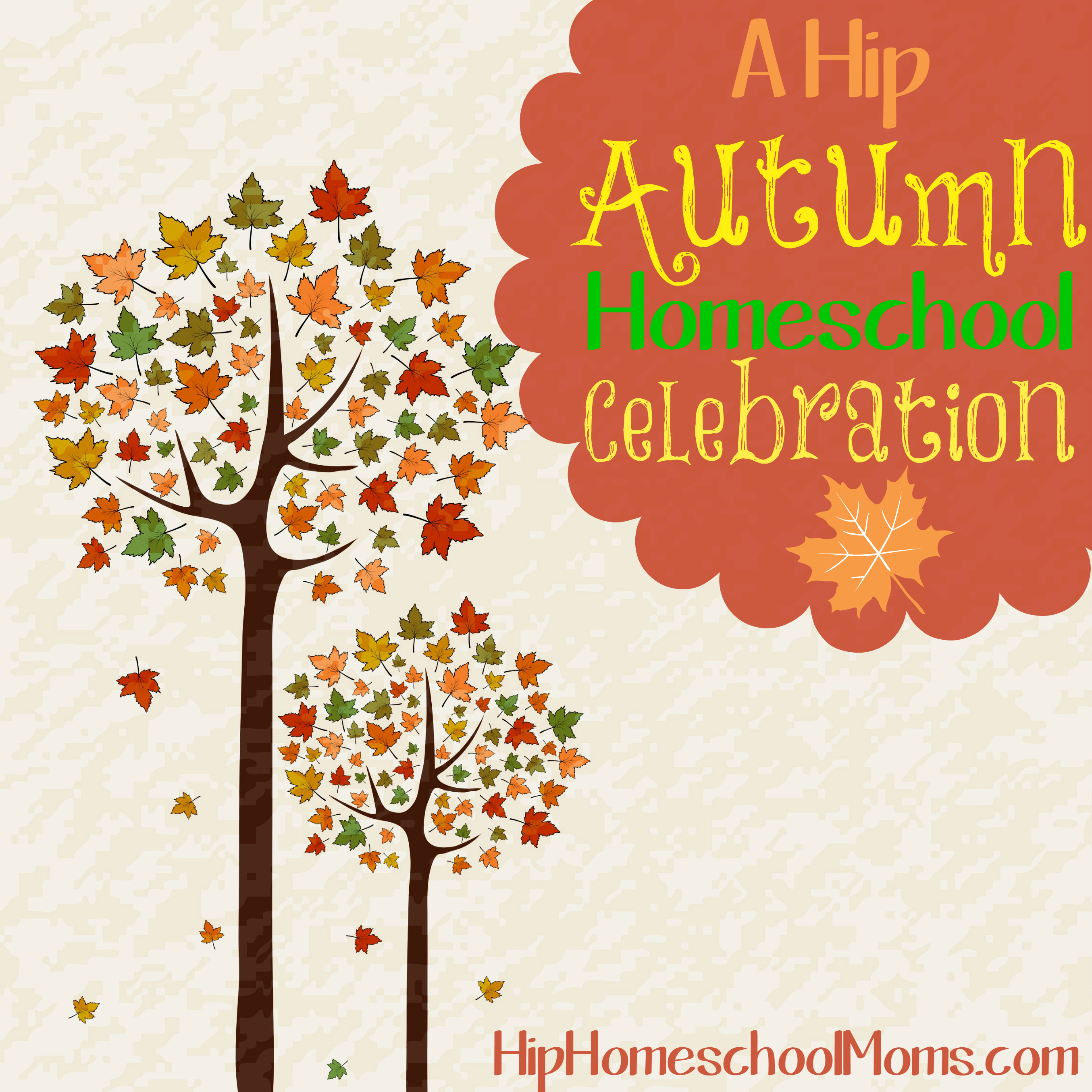 A Hip Autumn Homeschool Celebration