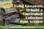 Using Giveaways to Build A Curriculum Collection