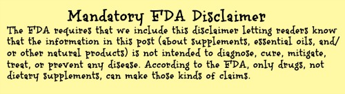 FDA disclaimer for posts with info about supplements Oct 2014