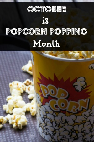 HHM October is Popcorn Popping Month