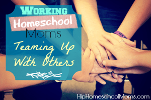 Working Homeschool Moms
