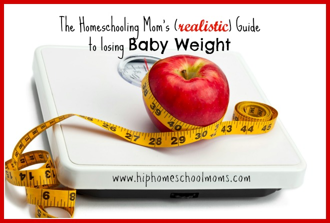 Losing the Baby Weight While Homeschooling