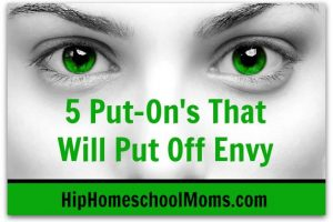 HHM Five Put Ons that Will Put off Envy