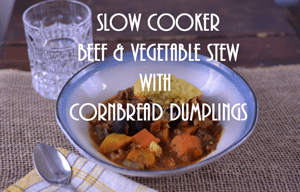 Slow Cooker Beef and Vegetable Stew with Cornbread Dumplings
