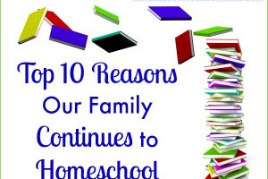 Top 10 Reasons Our Family Continues to Homeschool www.hiphomeschoolmoms.com Learn about Wendy's top reasons for homeschooling....maybe some of yours are the same!