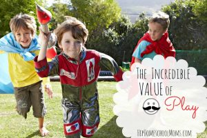 The Value of Play (What Charlotte Mason Had to Say)