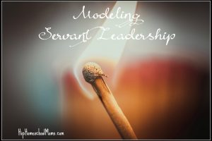 How I Model Servant Leadership