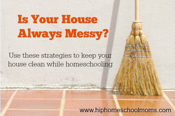 How to Keep Your House Clean while Homeschooling