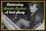 Celebrating Amelia Earhart ~ A Unit Study