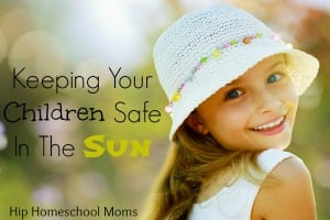 Keeping Your Children Safe in the Sun