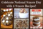Celebrate National S'mores Day – 4 S'more Recipes