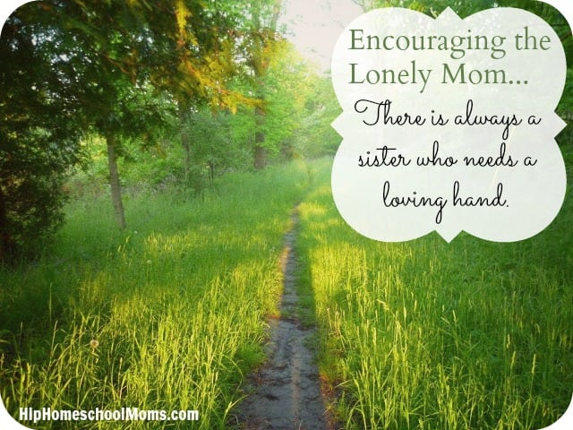 Encouraging the Lonely Mom