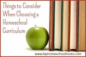 Things to Consider When Choosing a Homeschool Curriculum