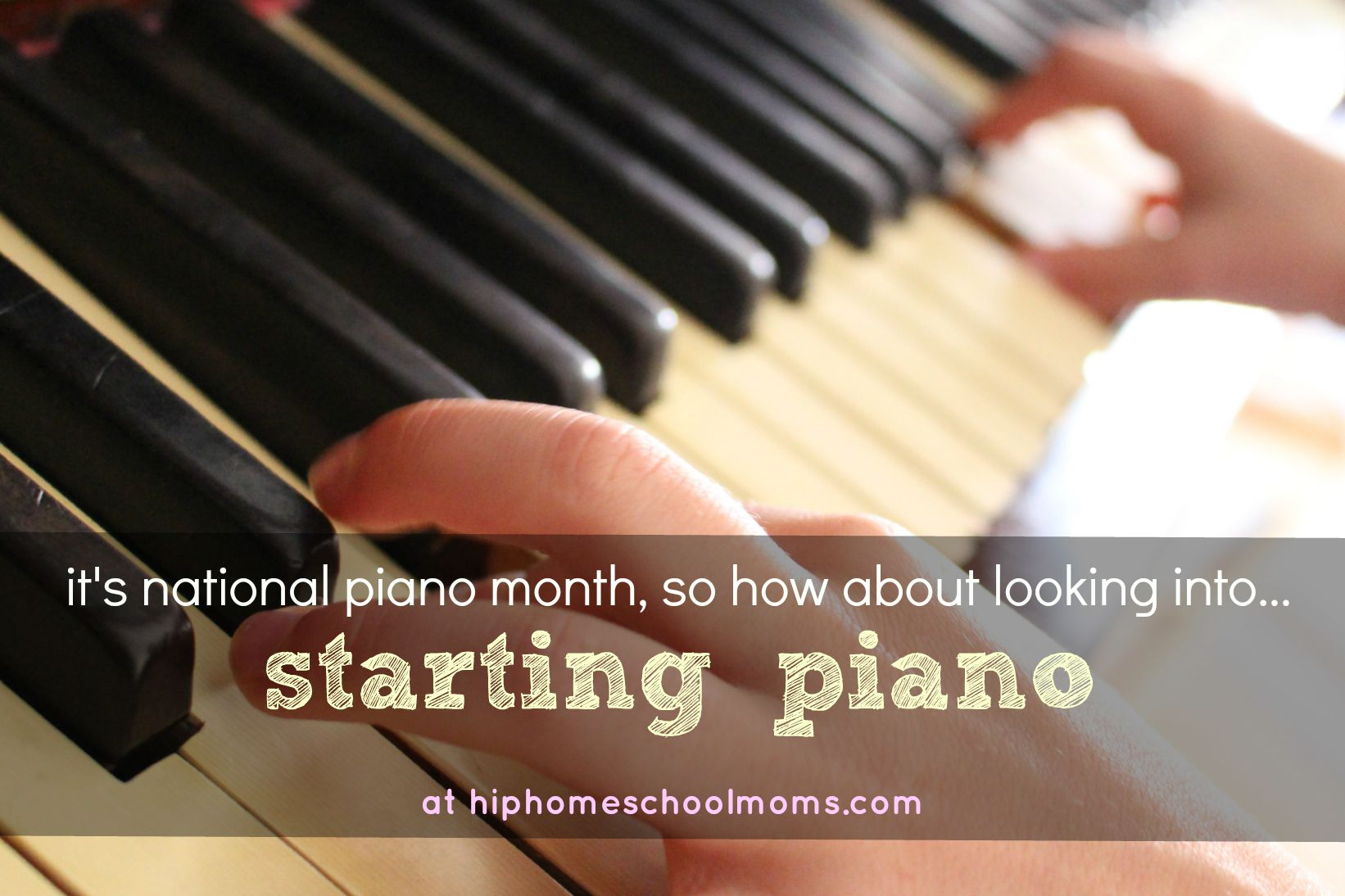 Starting Piano in National Piano Month