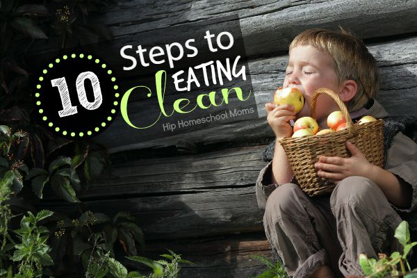 10 Simple Steps to Eating Clean