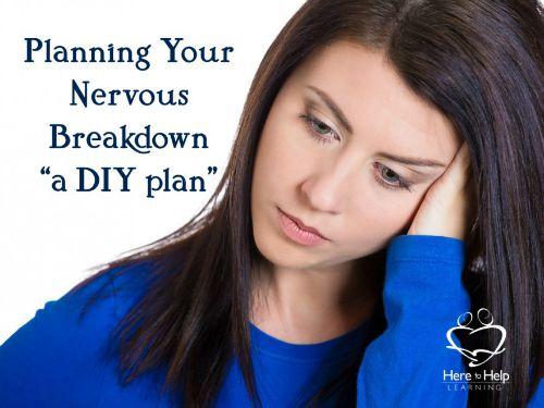 HOP Planning-Your-Nervouse-Breakdown