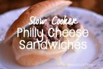 Slow Cooker Philly Cheese Sandwiches