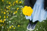 Dear Mom Who Needs to Give (and Receive) Grace