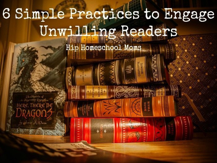 6 Simple Practices to Engage Unwilling Readers