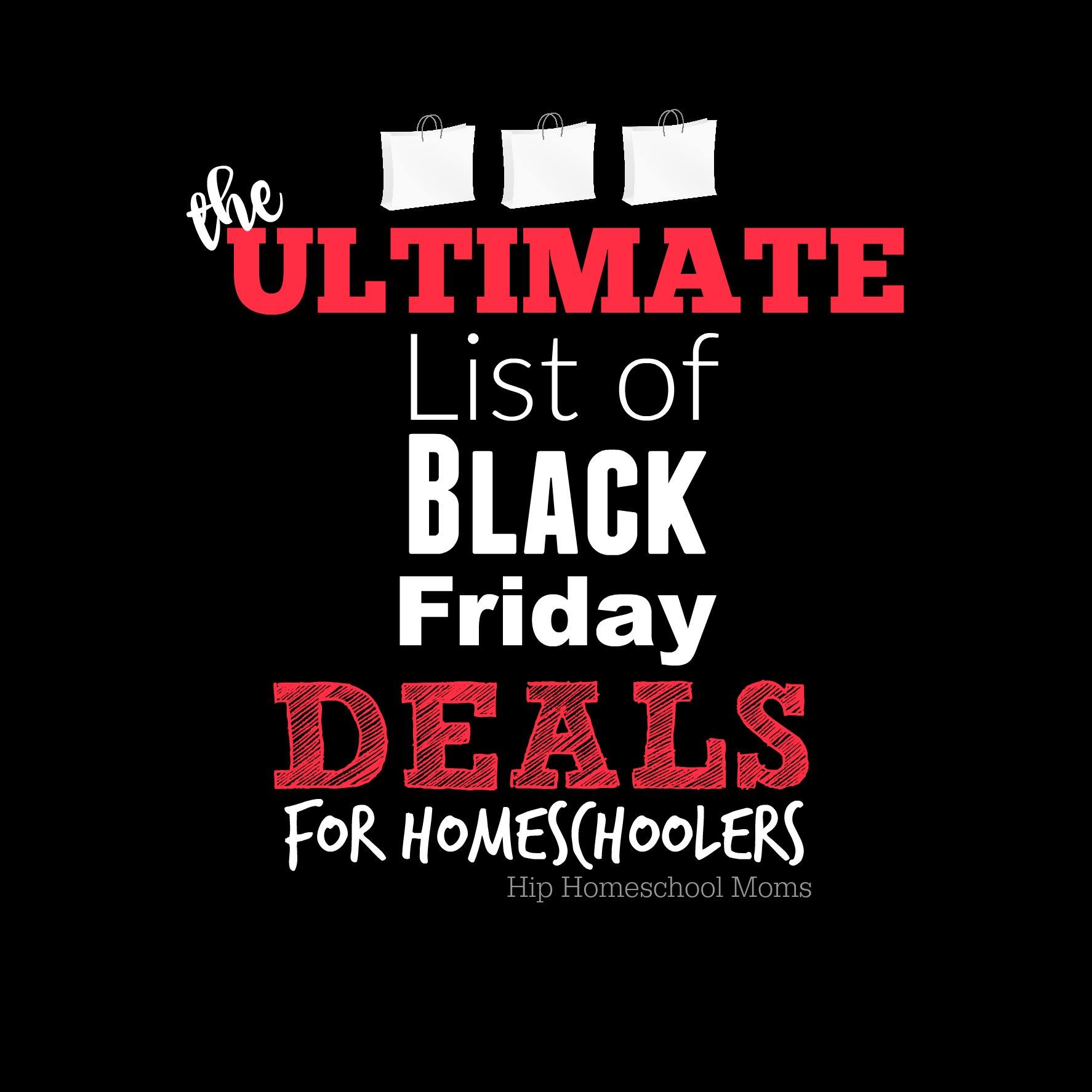 Ultimate List of Black Friday Deals for Homeschoolers